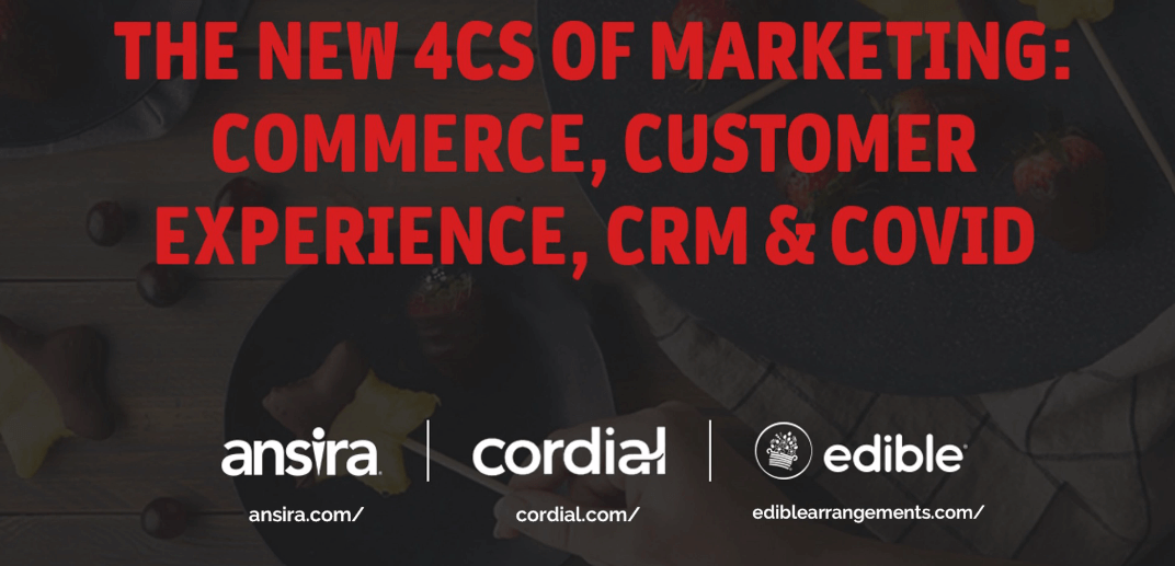 The New 4 Cs of Marketing: Commerce, Customer Experience, CRM, and COVID