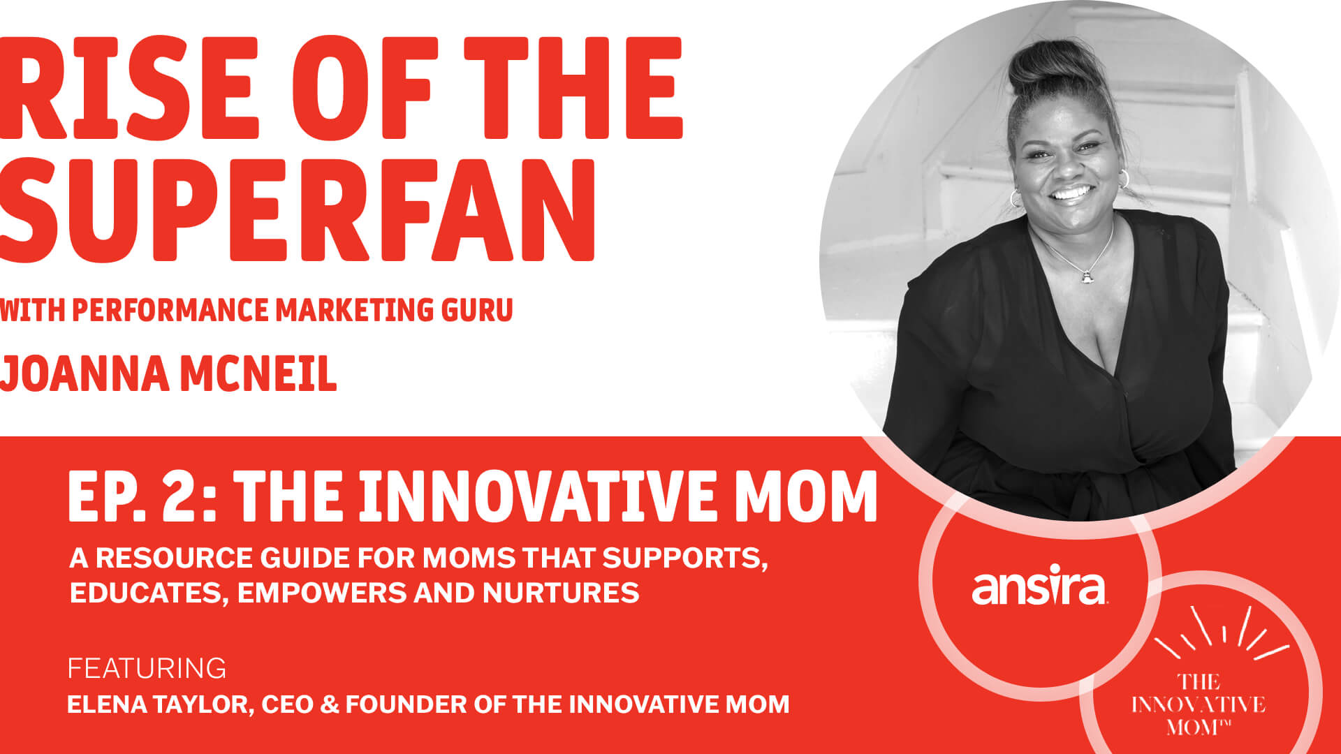 Rise of the Superfan, Ep. 2: The Innovative Mom