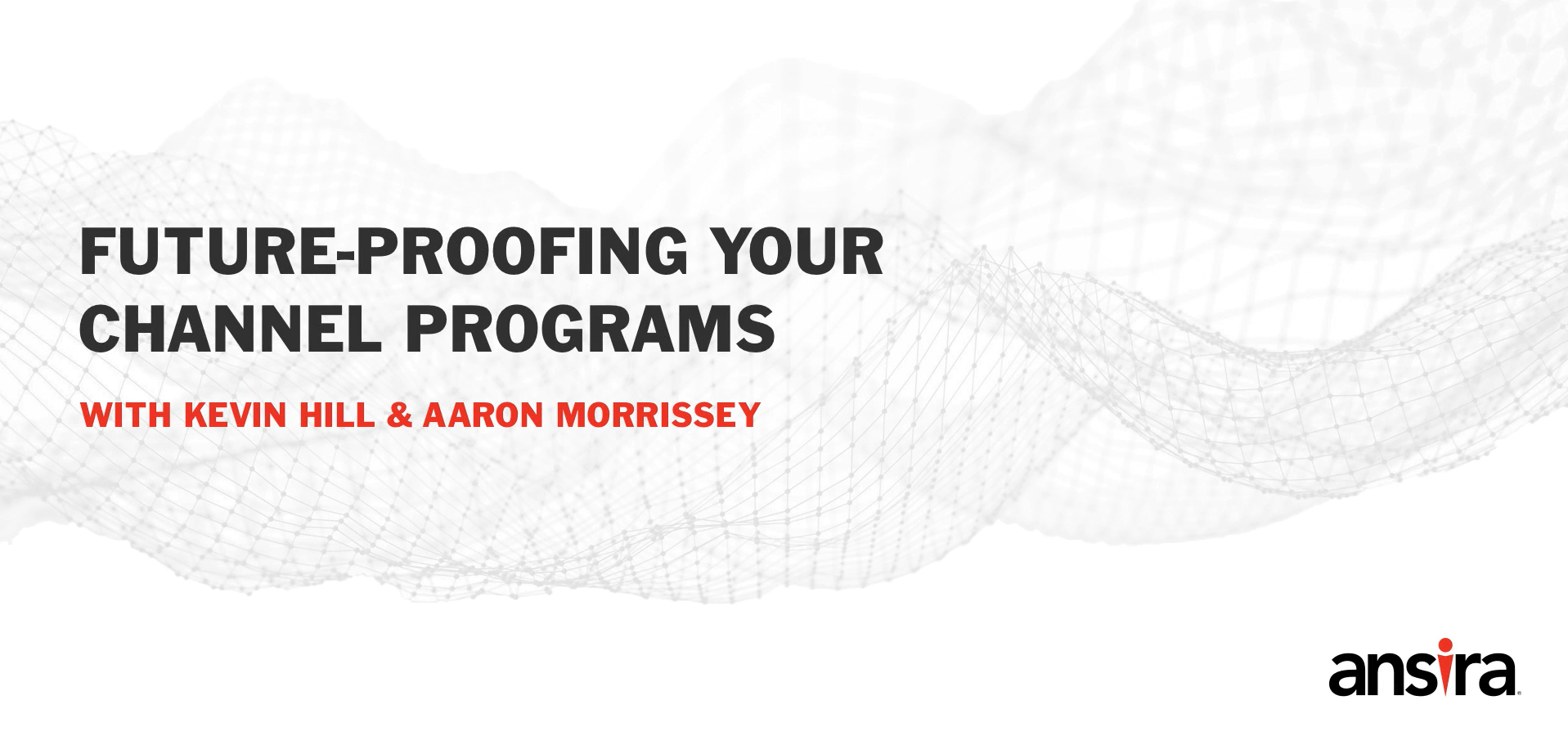 Channel Insights Series: Future-Proofing Your Channel Programs
